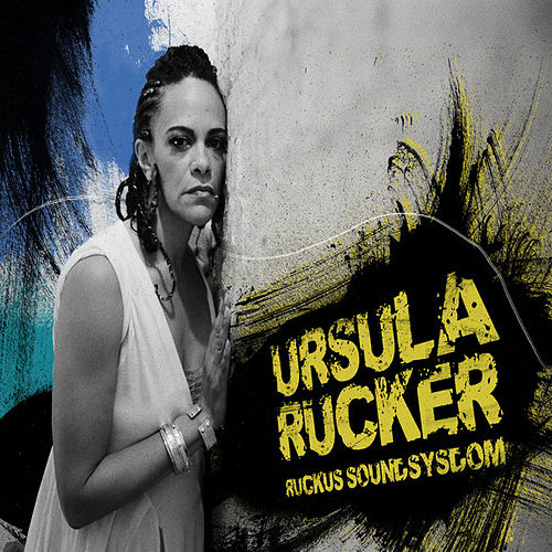 Ruckus Soundsysdom by Ursula Rucker