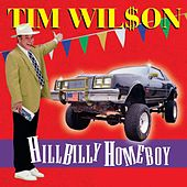 Hillbilly Homeboy by Tim Wilson