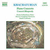 Piano Concerto/Concert Rhapsody by Aram Ilyich Khachaturian