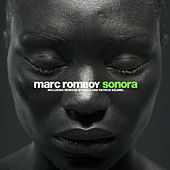 Sonora (The Remixes) by Marc Romboy
