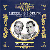Jussi Björling & Robert Merrill Perform Operatic Arias and Duets by Various Artists