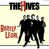 Barely Legal by The Hives