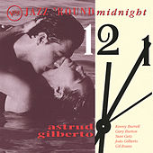 Jazz Round Midnight by Astrud Gilberto
