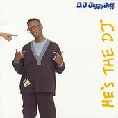 He's The D.J., I'm The Rapper by DJ Jazzy Jeff and the Fresh Prince