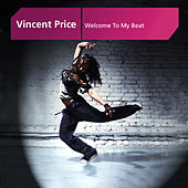 Welcome To My Beat by Vincent Price
