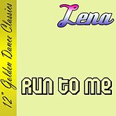 Run To Me by Lena