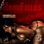Hot Ghetto Mess by Hood Fellas