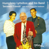 'Between Friends' with Stacey Kent & Jim Tomlinson by Humphrey Lyttelton