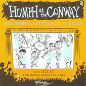 Humph at the Conway / Jazz at the Royal Festival Hall by Humphrey Lyttelton