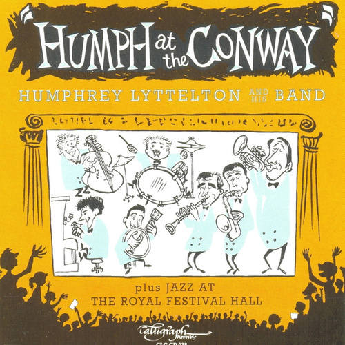 Humph at the Conway / Jazz at the Royal Festival Hall von Humphrey Lyttelton