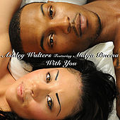 With You by Ashley Walters