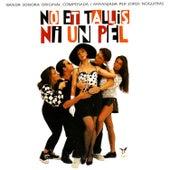 No Et Tallis Ni Un Pel by Banda Sonora