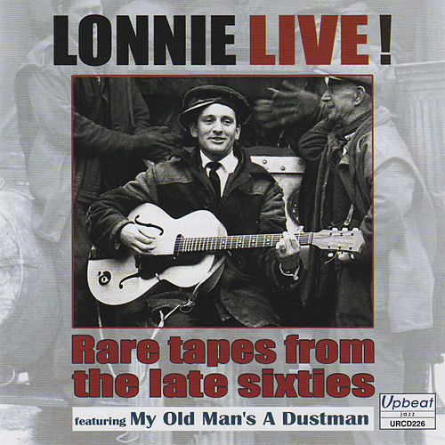 Lonnie Live! Rare Tapes from the Late Sixties by Lonnie Donegan