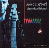 Chemical Blend by Alex Carreri