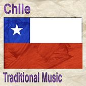 Chile (Traditional Music) by Various Artists