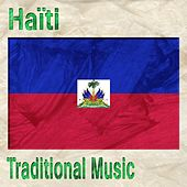 Haiti (Traditional Music) by Various Artists