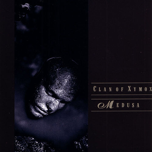 Medusa by Clan of Xymox
