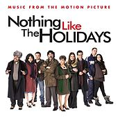 Nothing Like The Holidays by Various Artists