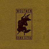 Kama Sutra by The Wolfmen