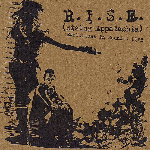 Evolutions in Sound:Live by R.I.S.E. (Rising Appalachia)