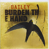 Burden the Hand by Bailey