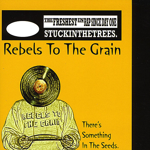 There's Something in the Seeds by Rebels to the Grain