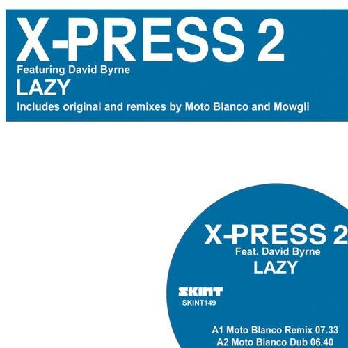 Lazy - 2008 by X-Press 2