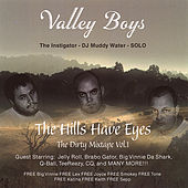 The Hills Have Eyes Vol.1 by Valley Boys