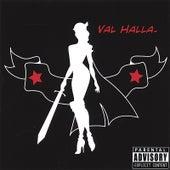 Val Halla by Valhalla