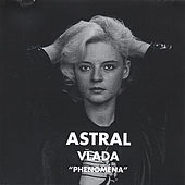 Phenomena by Astral