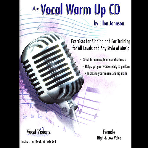 The Vocal Warm Up Cd/Female High & Low Voice by Ellen Johnson