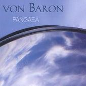 Pangaea by Von Baron