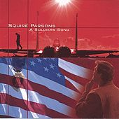 The Soldiers Song by Squire Parsons