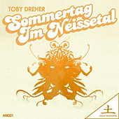 Sommertag Im Neissetal EP by Toby Dreher