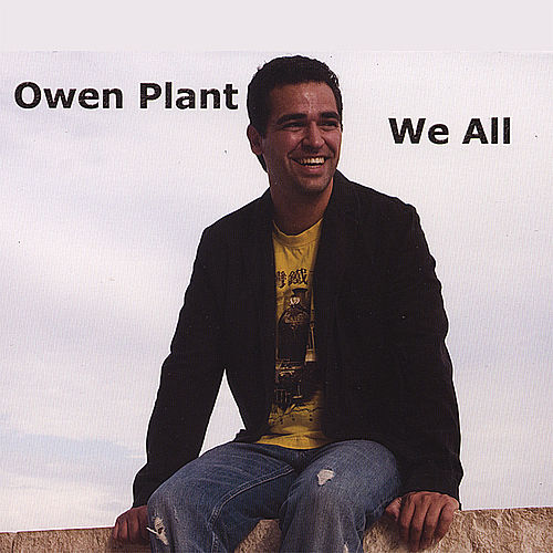 We All by Owen Plant