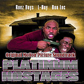 Platinum Hostages - Original Motion Picture Soundtrack by Various Artists