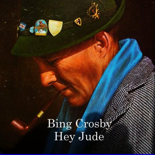 Hey Jude by Bing Crosby