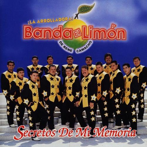 Secretos De Mi Memoria by La Arrolladora Banda El Limon