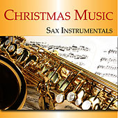 Christmas Music: Sax Instrumentals by Music-Themes