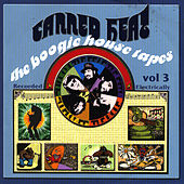 The Boogie House Tapes Vol 3 by Canned Heat