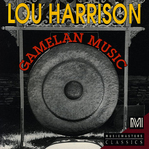 Gamelan Music by Lou Harrison