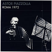 Roma 1972 by Astor Piazzolla