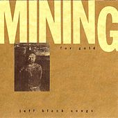 Mining by Jeff Black