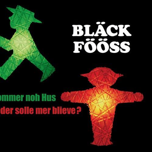 Jommer noh Hus ... oder solle mer blieve? by Bläck Fööss