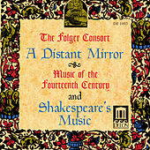 CHAMBER MUSIC (14th Century) (A Distant Mirror) (Folger Consort) by Folger Consort