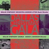 CHRISTMAS GALA (Dallas Symphony Chorus and Orchestra) by Various Artists
