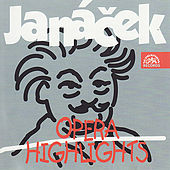 Opera Highlights of Janáček by Various Artists