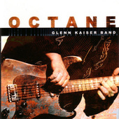 Octane by Glenn Kaiser Band