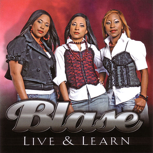 Live & Learn by Blasé