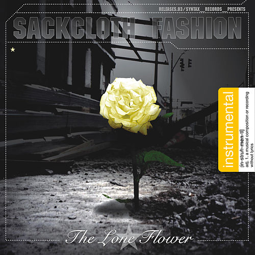 The Lone Flower: Instrumental by Sackcloth Fashion